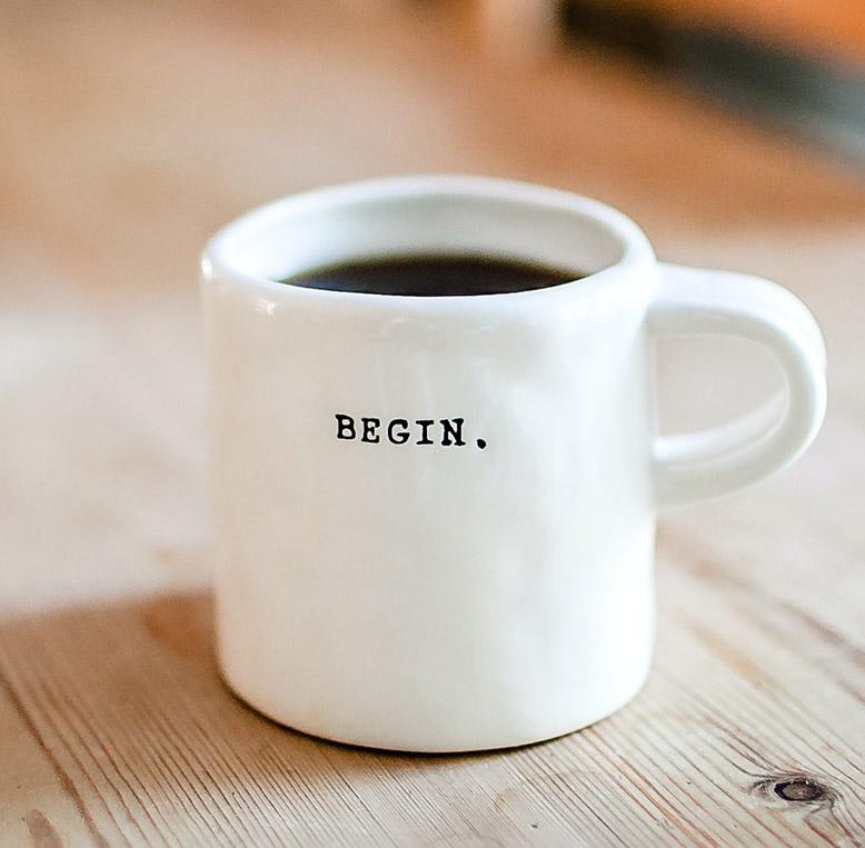 begin coffe mug